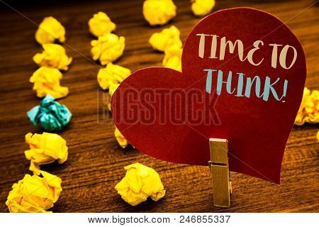 Text Sign Showing Time To Think Motivational Call. Conceptual Photo Thinking Planning Ideas Answerin