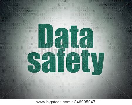 Data Concept: Painted Green Word Data Safety On Digital Data Paper Background