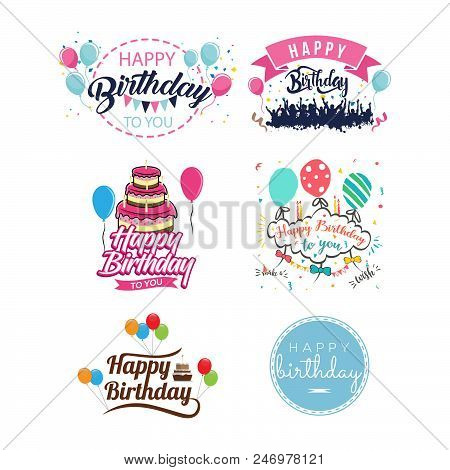 Happy Birthday Vintage Isolated Label Set Vector Illustration. Birthday Party Logo With Balloon, Hol
