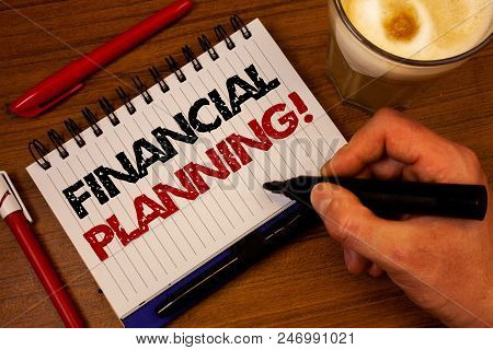 Word Writing Text Financial Planning Motivational Call. Business Concept For Accounting Planning Str