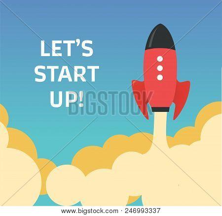 Start Up. Flat Design Modern Vector Illustration Concept Of New Business Project Start-up Developmen