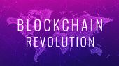 Blockchain revolution wording on futuristic hud ultraviolet background with polygon world map and blockchain peer to peer network. Network, e-business global cryptocurrency blockchain business concept poster