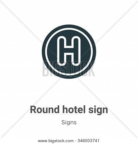 Round hotel sign icon isolated on white background from signs collection. Round hotel sign icon tren