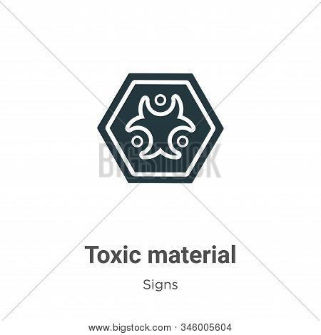 Toxic Material Vector Icon On White Background. Flat Vector Toxic Material Icon Symbol Sign From Mod