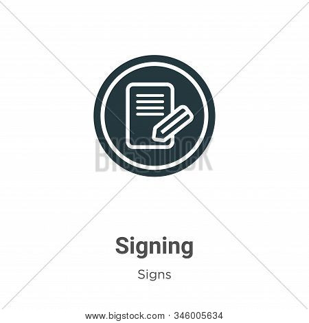 Signing icon isolated on white background from signs collection. Signing icon trendy and modern Sign