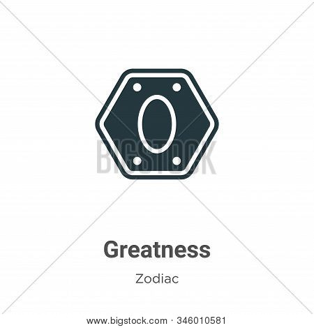 Greatness Vector Icon On White Background. Flat Vector Greatness Icon Symbol Sign From Modern Zodiac