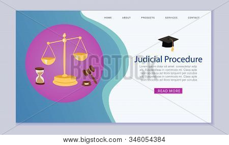 Judicial Procedure, Justice And Court, Law, Scales And Hummer Website Template Vector Illustration.
