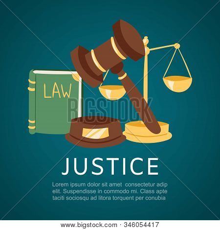 Justice And Court, Law Book And Hummer Cartoon Vector Illustration. Justice Symbols Background, Post