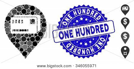 Mosaic Tickets Map Marker Icon And Distressed Stamp Seal With One Hundred Phrase. Mosaic Vector Is D
