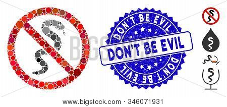 Collage No Snake Icon And Rubber Stamp Seal With Dont Be Evil Text. Mosaic Vector Is Composed With N