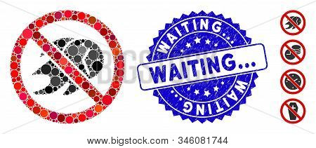 Mosaic No Deadline Icon And Grunge Stamp Watermark With Waiting... Caption. Mosaic Vector Is Designe