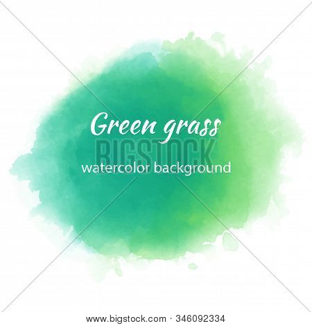 Green Grass Watercolour Blotch, Great Design For Any Purposes. Banner Background. Green Watercolor S