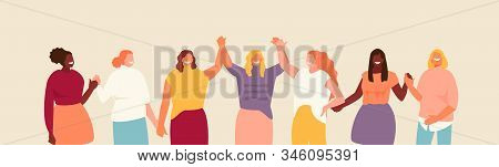 Group Of Multiethnic Woman Holding Hands. Female Support And Feminism Vector Illustration