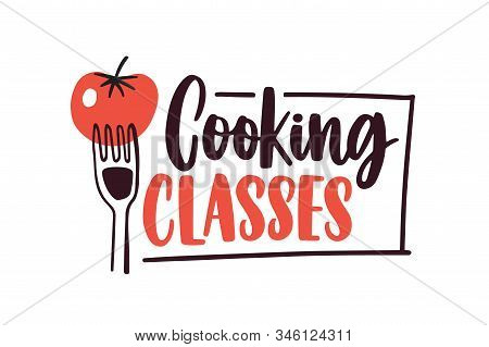 Cooking Lessons Flat Vector Logotype. Cartoon Tomato On Fork With Handwritten Lettering Sticker. Cul