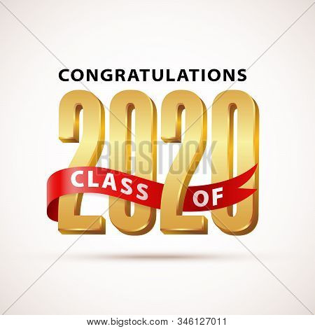 Class Of 2020 Congratulations. Gold Lettering Graduation 3d Logo With Ribbon. Graduate Design Yearbo