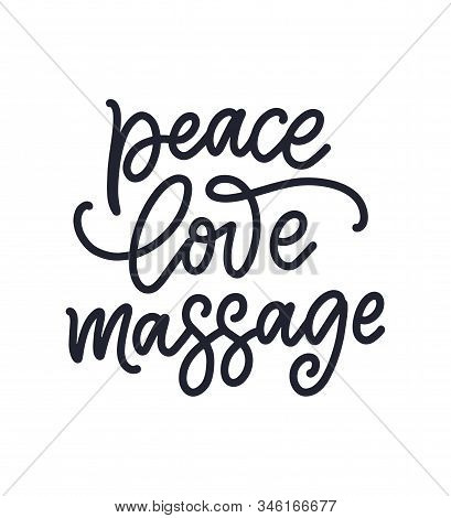 Fun Slogan About Massage. Lettering Typography Quote. Hand Drawn Inspirational, Motivational Poster.