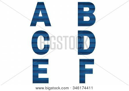 Blue Font Alphabet A, B, C, D, E, F Made Of Blue Painted Shutter Or Roller Blind. Bright Alphabet.