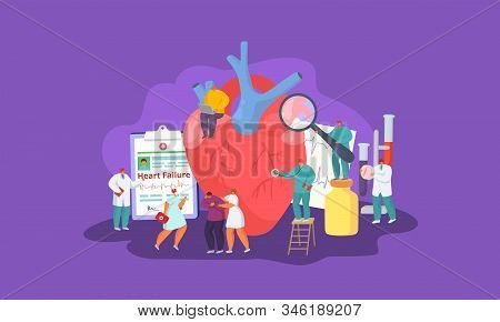 Heart Failure, People Patient And Doctors Team, Medical Help And Care Vector Illustration Concept. M