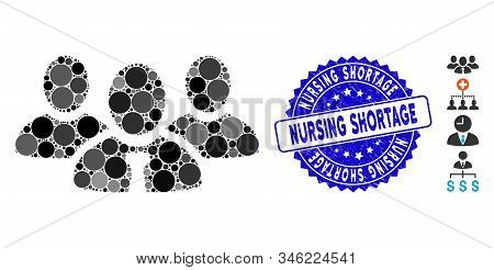 Mosaic Team Manager Icon And Grunge Stamp Watermark With Nursing Shortage Caption. Mosaic Vector Is
