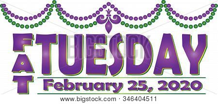 Fat Tuesday Mardi Gras February 25, 2020 With Beads