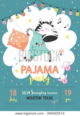 Pajama Sleepover Kids Party Invitation Card Or Poster Template With A Funny Zebra In Pajamas With A