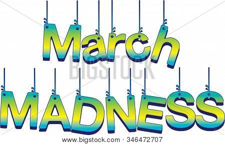 March Madness Banner Hanging Colorful Design Graphic