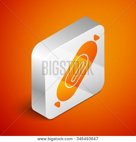 Isometric Salami Sausage Icon Isolated On Orange Background. Meat Delicatessen Product. Silver Squar