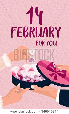 Valentines Day Concept. Lettering. A Man Gives A Box Of Heart-shaped Chocolates To A Woman. February