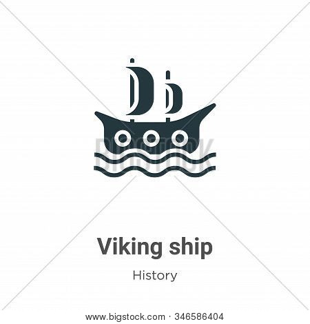 Viking ship icon isolated on white background from history collection. Viking ship icon trendy and m