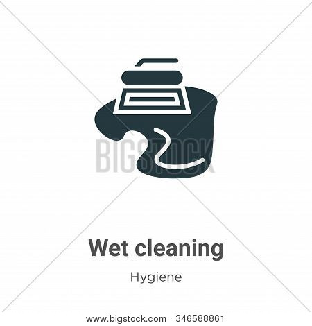 Wet cleaning icon isolated on white background from hygiene collection. Wet cleaning icon trendy and