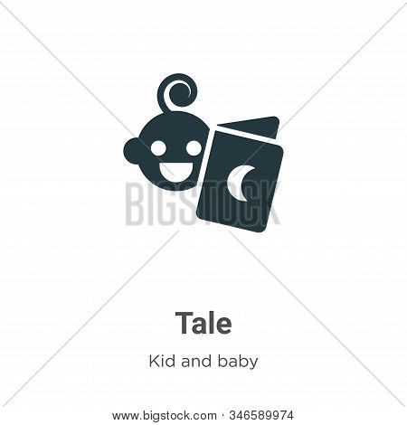 Tale icon isolated on white background from kid and baby collection. Tale icon trendy and modern Tal
