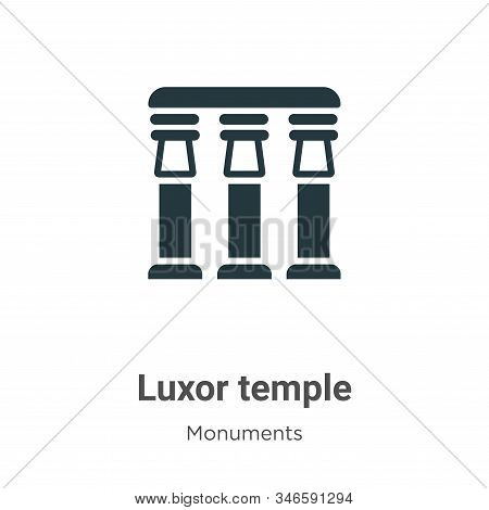 Luxor temple icon isolated on white background from monuments collection. Luxor temple icon trendy a