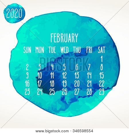 February Year 2020 Vector Monthly Artsy Calendar. Hand Drawn Aqua Blue Watercolor Paint Circles Desi