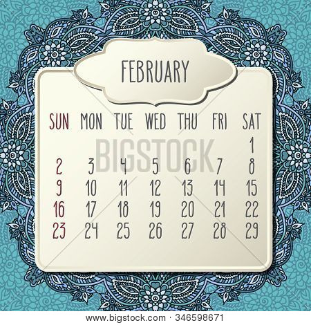 February Year 2020 Vector Monthly Calendar Over Doodle Ornate Hand Drawn Blue Floral Background, Wee