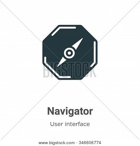 Navigator icon isolated on white background from user interface collection. Navigator icon trendy an