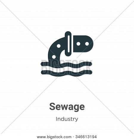 Sewage icon isolated on white background from industry collection. Sewage icon trendy and modern Sew