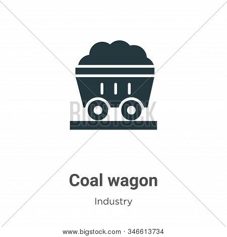 Coal Wagon Glyph Icon Vector On White Background. Flat Vector Coal Wagon Icon Symbol Sign From Moder