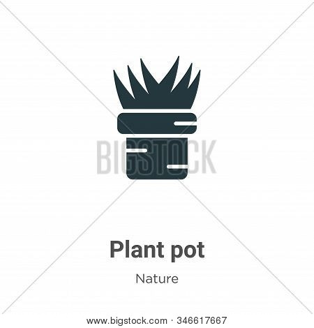 Plant pot icon isolated on white background from nature collection. Plant pot icon trendy and modern