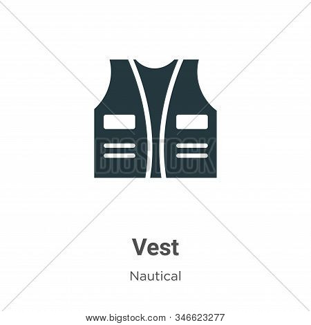 Vest Glyph Icon Vector On White Background. Flat Vector Vest Icon Symbol Sign From Modern Nautical C