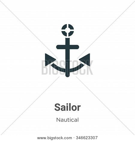 Sailor Glyph Icon Vector On White Background. Flat Vector Sailor Icon Symbol Sign From Modern Nautic