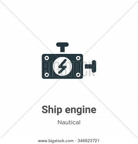 Ship engine icon isolated on white background from nautical collection. Ship engine icon trendy and