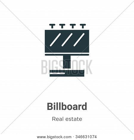 Billboard Glyph Icon Vector On White Background. Flat Vector Billboard Icon Symbol Sign From Modern