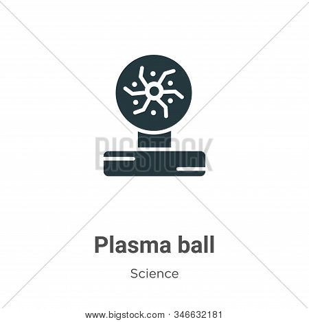 Plasma ball icon isolated on white background from science collection. Plasma ball icon trendy and m
