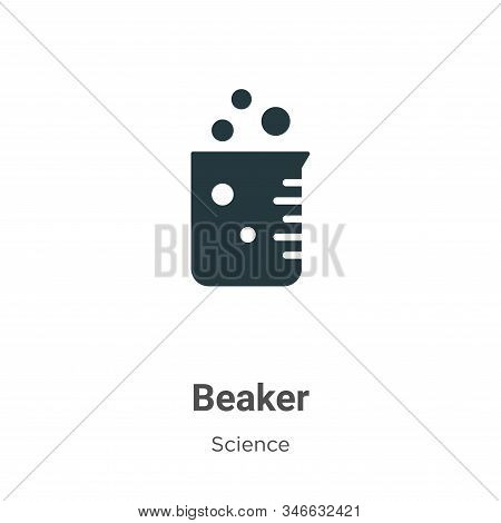 Beaker Glyph Icon Vector On White Background. Flat Vector Beaker Icon Symbol Sign From Modern Scienc