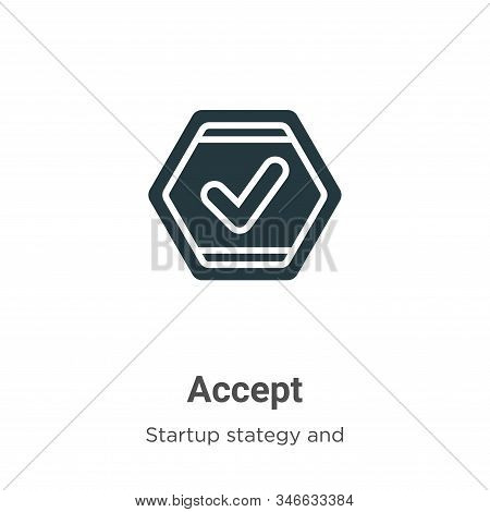 Accept icon isolated on white background from startup stategy and success collection. Accept icon tr
