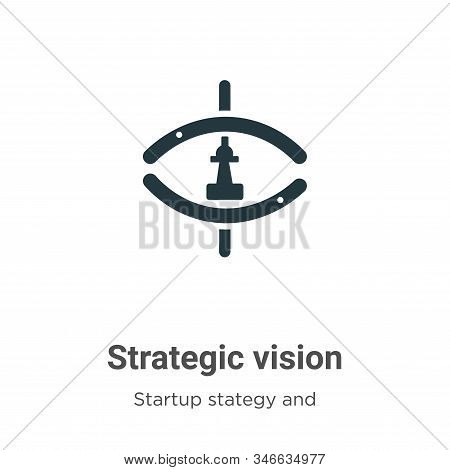 Strategic vision icon isolated on white background from startup stategy and success collection. Stra