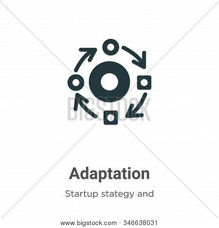 Adaptation Glyph Icon Vector On White Background. Flat Vector Adaptation Icon Symbol Sign From Moder