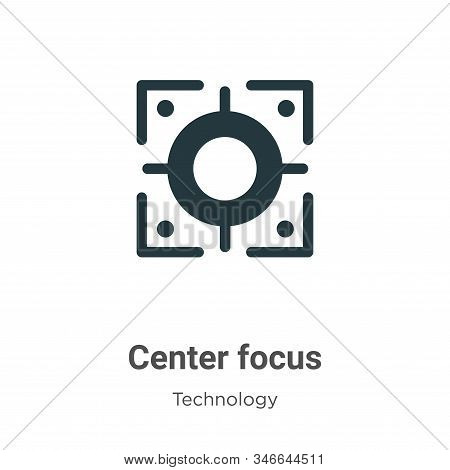 Center focus icon isolated on white background from technology collection. Center focus icon trendy