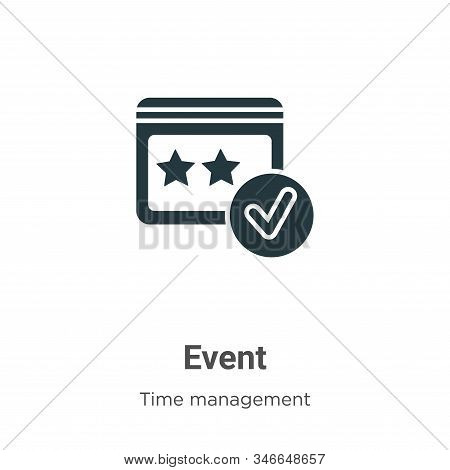 Event icon isolated on white background from time management collection. Event icon trendy and moder