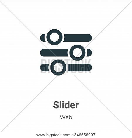 Slider icon isolated on white background from web collection. Slider icon trendy and modern Slider s